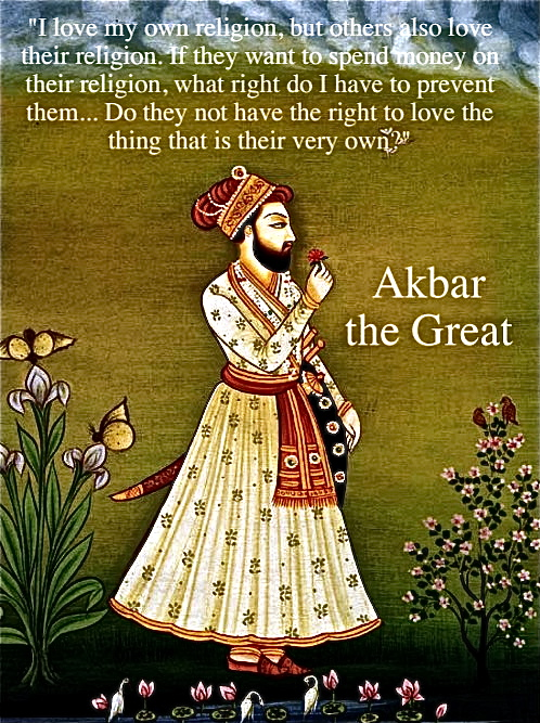 Akbar the Great on religious freedom